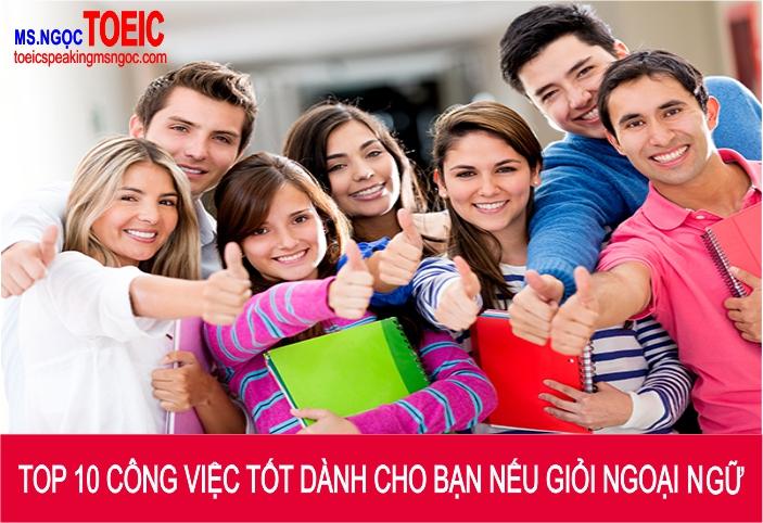 toeic-msngoc-top-10-cong-viec-tot-danh-cho-ban-neu-gioi-ngoai-ngu-91