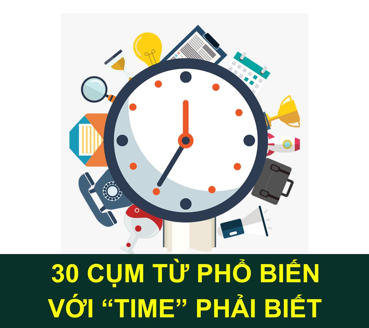 toeic-msngoc-30-cum-tu-pho-bien-voi-time-phai-biet-196