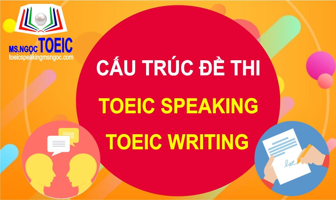 toeic-msngoc-cau-truc-de-thi-toeic-speaking--writing-99